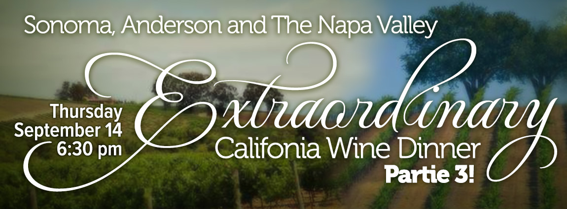 An Extraordinary California Wine Dinner Part 3